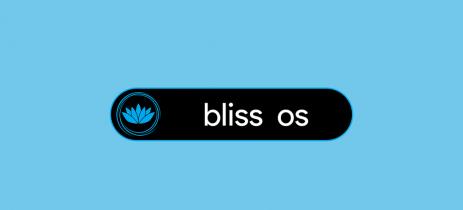 Bliss OS, o Android ROM para PC, agora suporta API Vulkan