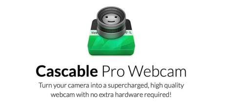 Cascable Pro: app transforma mais de 100 câmeras em webcams no macOS