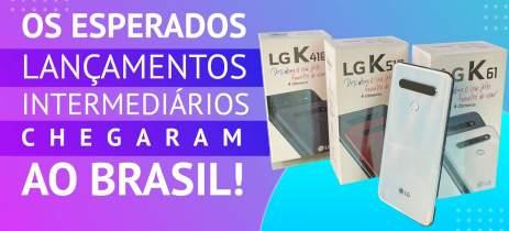 Celulares LG K41S, K51S e K61 são lançados no Brasil e aquecem segmento intermediário