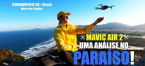 MAVIC AIR 2 - Uma análise de DRONE no PARAÍSO