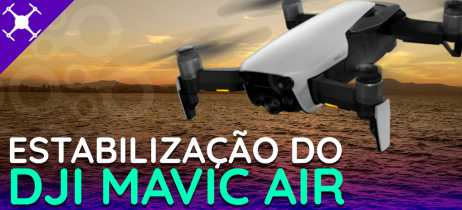 Veja como funciona a estabilização do DJI Mavic Air