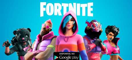 Fortnite já pode ser baixado em dispositivos Android pela Play Store