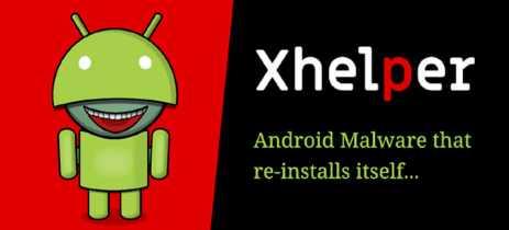 Mais de 45 mil dispositivos Android estão infectados pelo malware xHelper