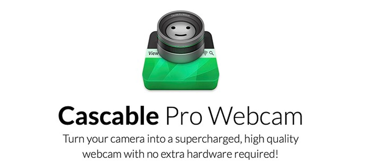 Cascable Pro: app transforma mais de 100 câmeras em webcams no macOS