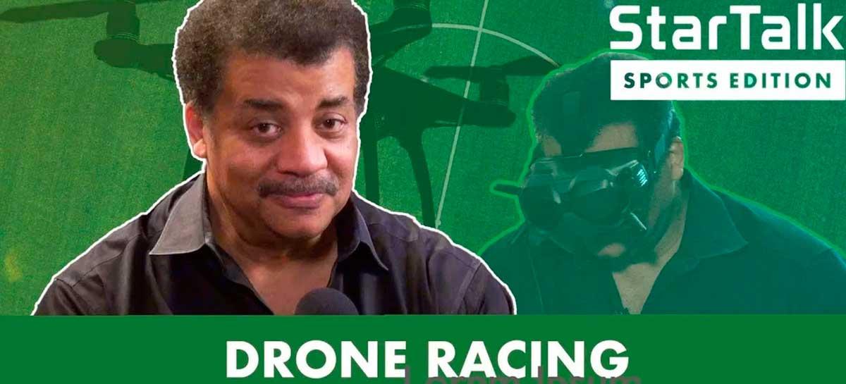 Astrofísico Neil deGrasse Tyson fala sobre drones de corrida em seu podcast
