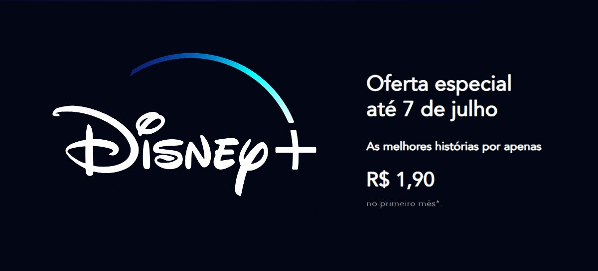 Novos assinantes do Disney+ pagarão R$ 1,90 no mês de julho