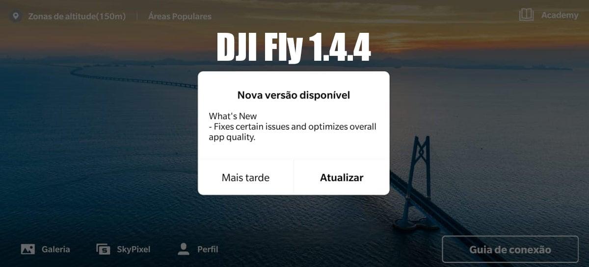 Aplicativo DJI Fly chega a versão 1.4.4 trazendo otimizações gerais - DOWNLOAD