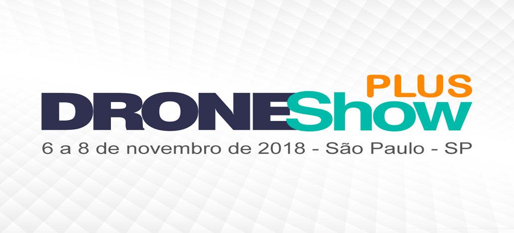 DroneShow Plus 2018 vai oferecer cursos e mostra de drones em São Paulo
