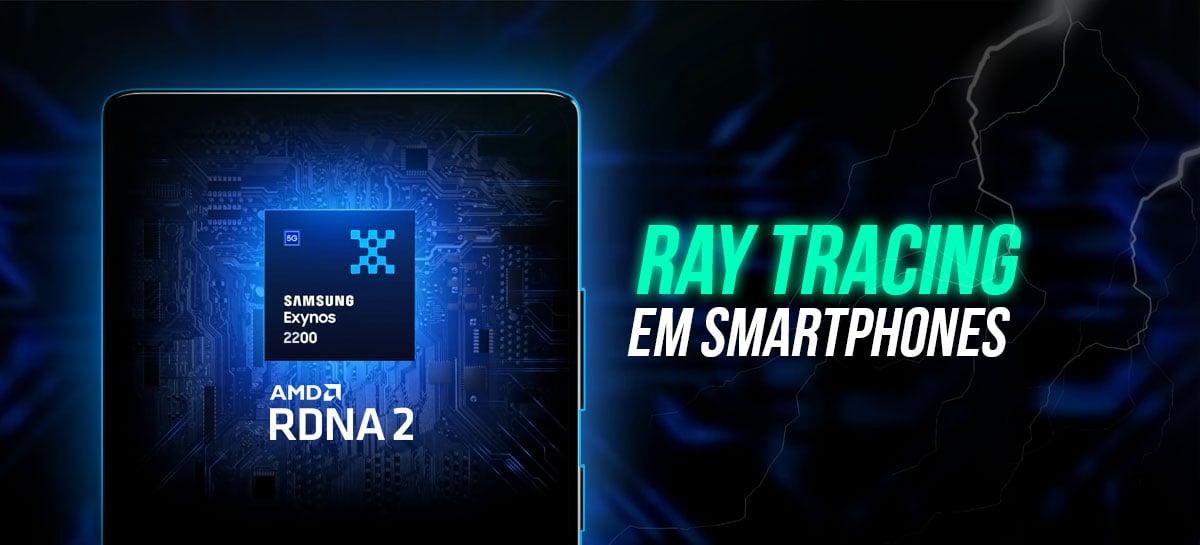 Ray Tracing no Galaxy S22? Vem aí o Exynos com arquitetura RDNA 2 (AMD)