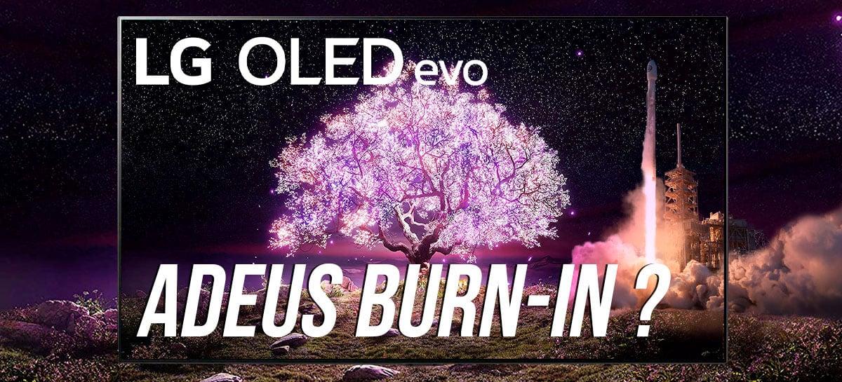 FIM do BURN-IN? OLED EVO explicada + Garantia da LG + G1 vs C1