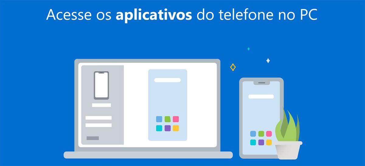 Aplicativo Seu Telefone para Windows 10 agora roda apps de celulares da Samsung