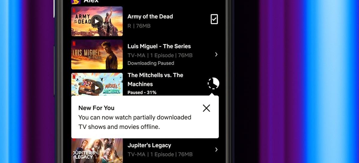 Netflix vai permitir assistir conteúdos que não terminaram de baixar