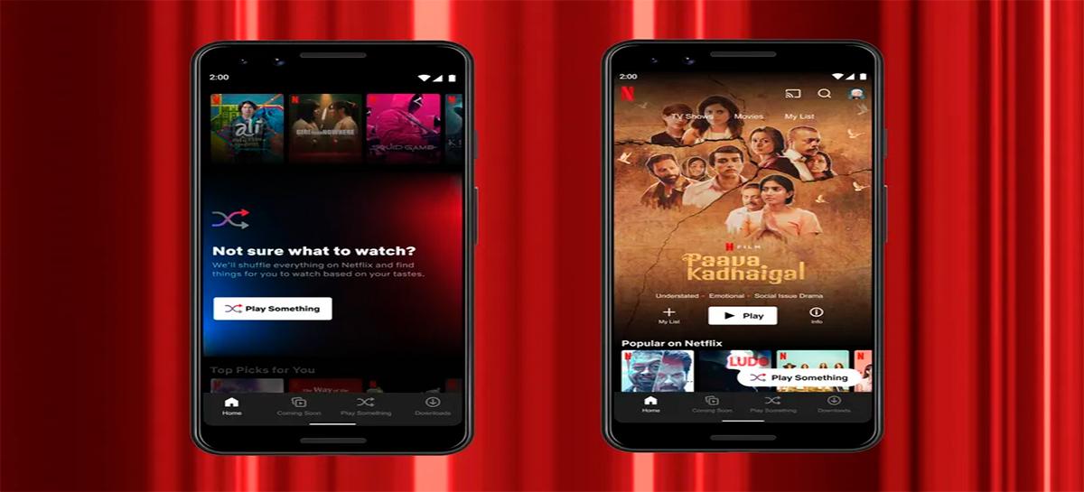 Não sabe o que assistir na Netflix? Agora ela escolhe por você no app para Android