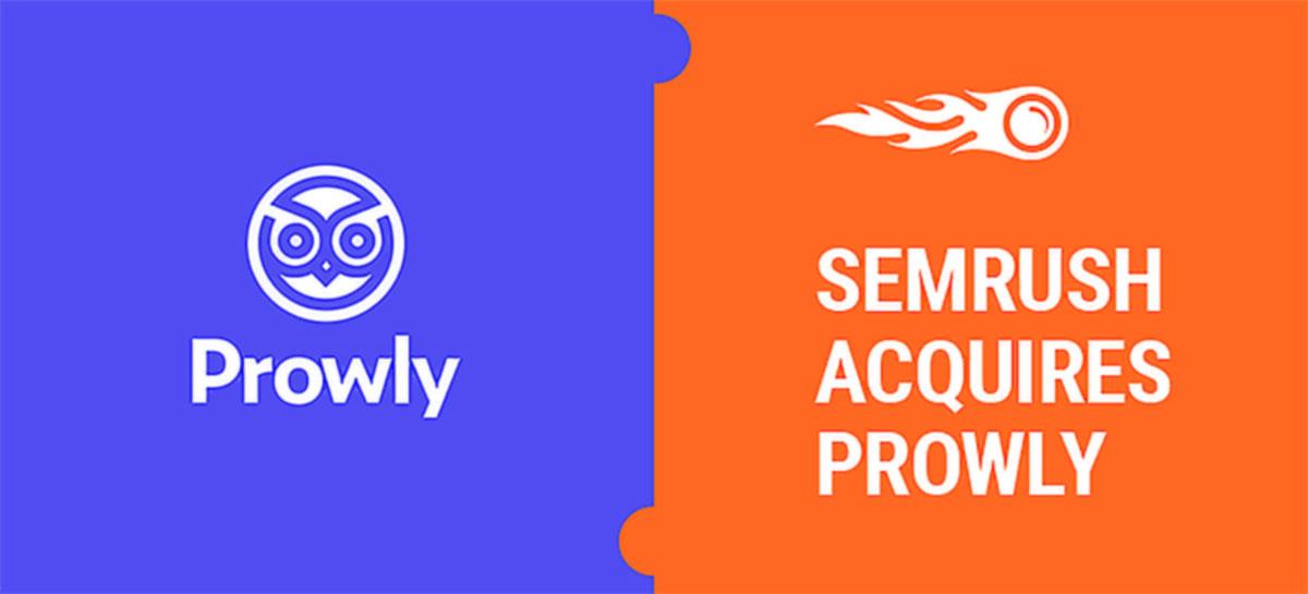 Plataforma de marketing SEMrush compra Prowly, empresa de tecnologia para PR
