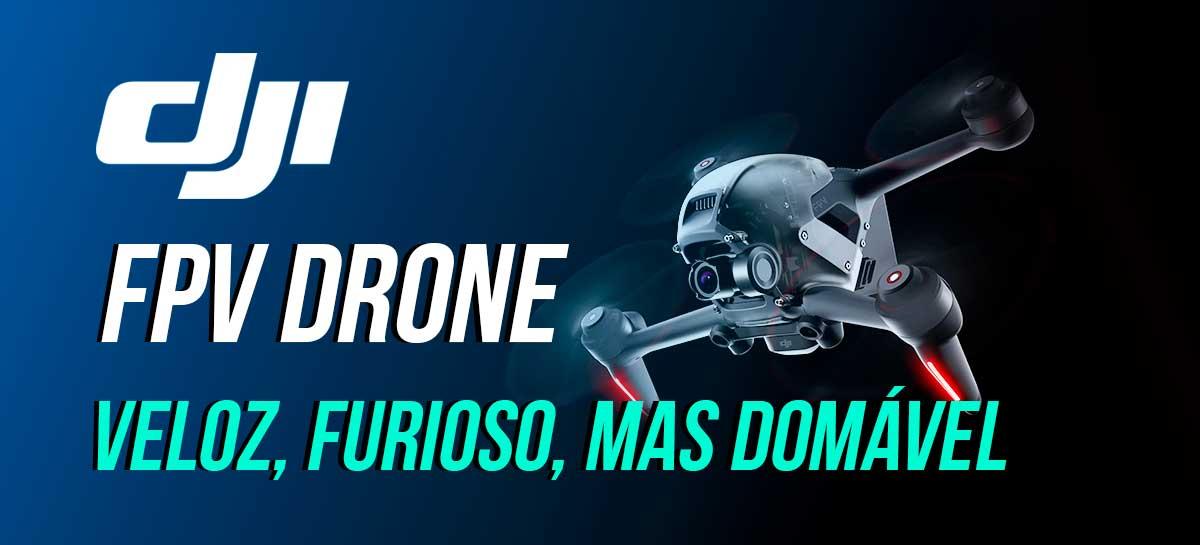DJI FPV Drone - Drone híbrido é veloz e furioso, mas domável