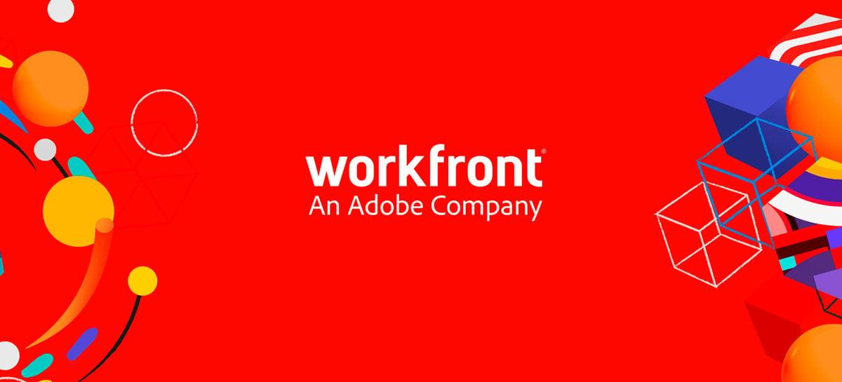 Adobe anuncia compra da Workfront por US$ 1,5 bilhão